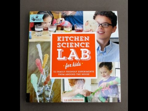 Kitchen Lab Kids kitchen science lab for kids: 52 family friendly science