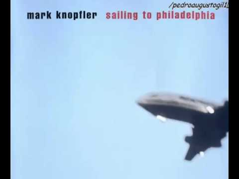 Mark Knopfler  Sailing to Philadelphia  Full Album