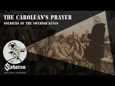 The Carolean&39;s Prayer – Soldiers of the Swedish Kings – Sabaton History 009