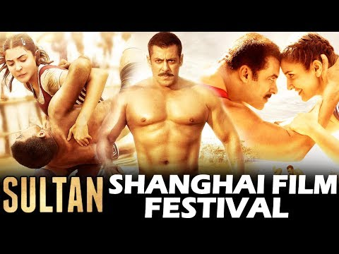 Salman's SULTAN Wins Best Action Movie At Shanghai Film Festival