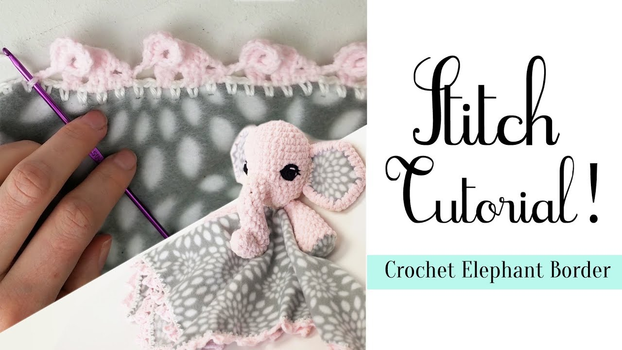 Easy Crochet Elephant Border | Stitch Tutorial!