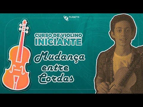 Curso Violino Iniciante | Aula Mudança entre Cordas e Sincronia
