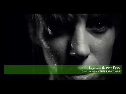 Soylent Green Eyes from KARAM TO BURN