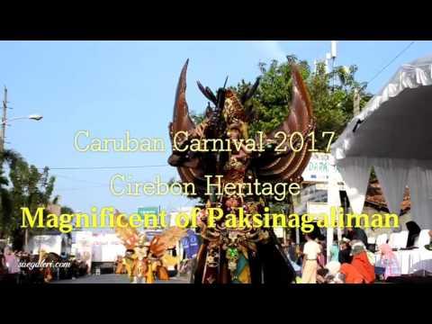 Video : Caruban Carnival 2017 dengan tema Magnificent of Paksinagaliman