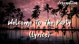 Diplo, French Montana & Lil Pump ft. Zhavia - Welcome To The Party (Lyrics)