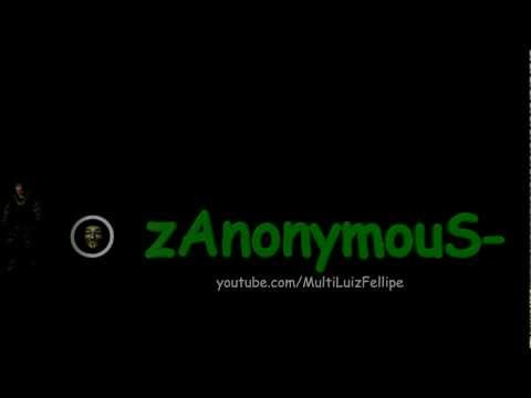 Intro ll zAnonymouS- #1