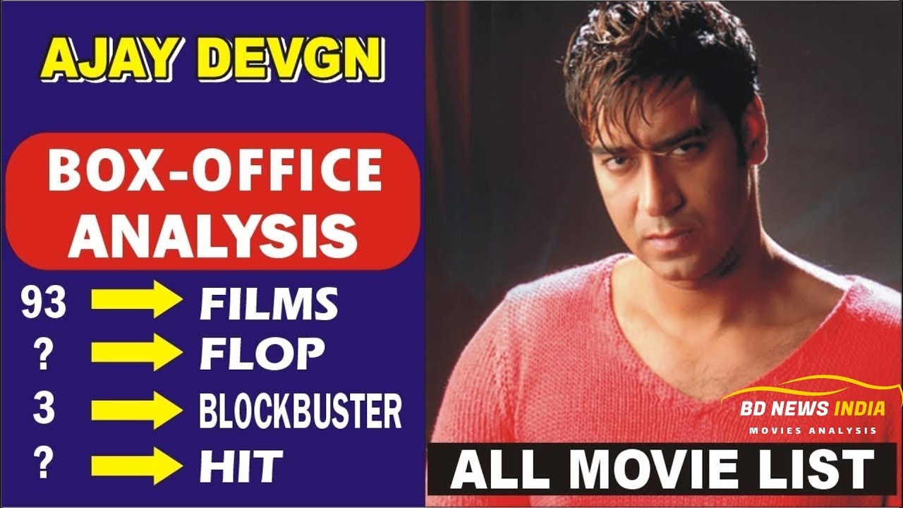 Download Ajay Devgn Box Office Collection Analysis Hit, Blockbuster and Flop Movies List