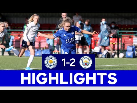 Foxes Push Cup-Holders All The Way In Quarter-Final | LCFC Women 1 Manchester City 2 | 2020/21