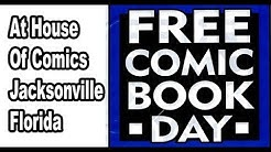 Free Comic Book Day at HOUSE OF COMICS in Jacksonville, FL