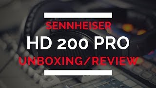 Sennheiser HD 200 Pro Review and Unboxing!