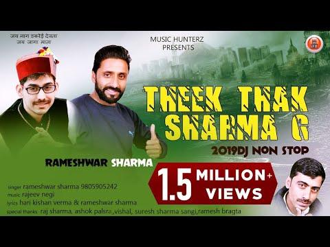 Latest DJ Non Stop Pahari Songs 2019 | Theek Thak Sharma G | Rameshwar Sharma