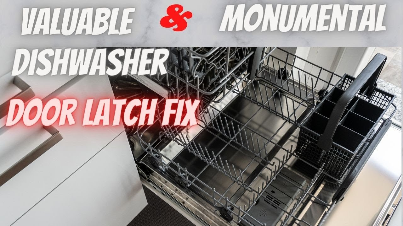 The time I fixed my LG Dishwasher Door Latch