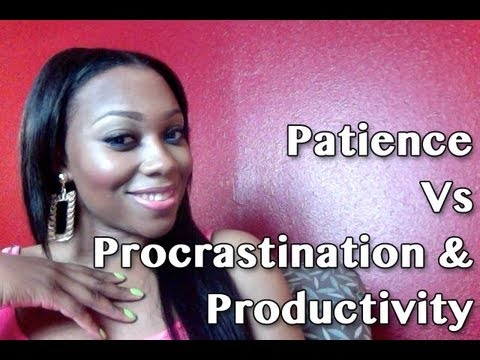 Image result for Procrastination and Patience Picture