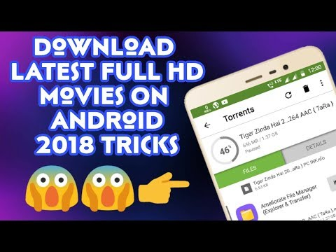 How To Download Latest Movies For Free From Torrent In Android   2018 Trick