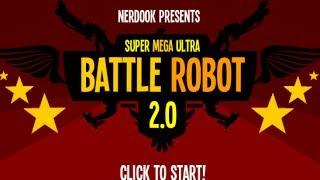 Super Mega Ultra Battle Robot 2.0 Walkthrough