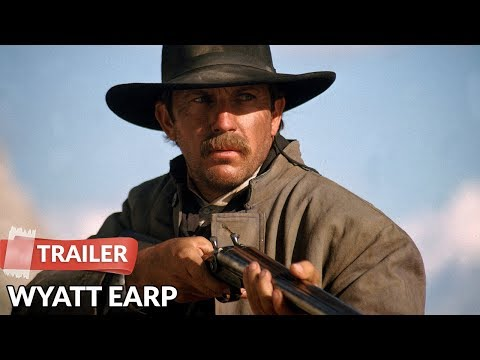 Wyatt Earp 1994   Kevin Costner  Dennis Quaid