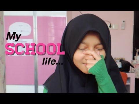 kehidupanku di sekolah.