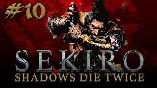 Sekiro: Shadows Die Twice #10