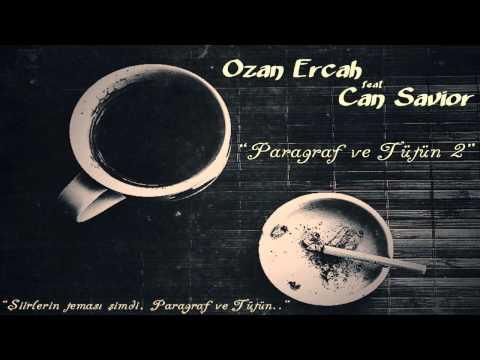Ozan Ercah ft. Can Savior - Paragraf ve Tütün 2