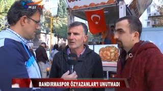 BANDIRMASPOR ÖZYAZANLAR'I UNUTMADI