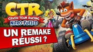 CRASH TEAM RACING NITRO FUELED : Un bon Remake pour CTR ? | GAMEPLAY FR