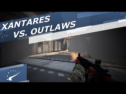 XANTARES vs Outlaws - ESL One Cologne 2017 - Europe Closed Qualifier