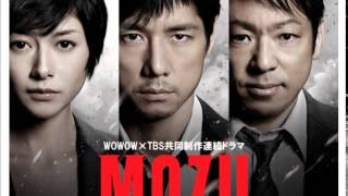 作曲:菅野祐悟 TBS・WOWOW共同制作ドラマ「MOZU」より 出演:西島秀俊 ...