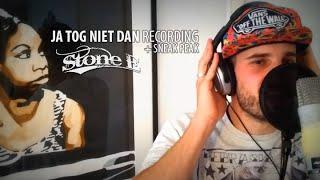 Ja Tog Niet Dan recording + sneak peak