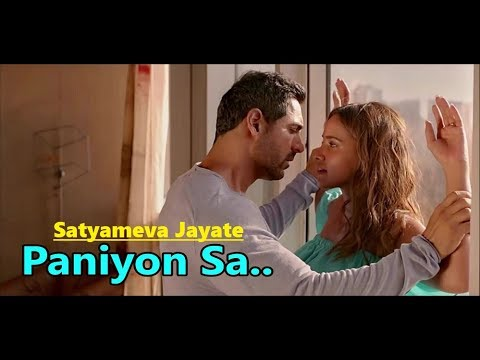 Paniyon Sa: Atif Aslam | Tulsi Kumar | Satyameva Jayate | Lyrics | Latest Bollywood Hindi Songs 2018