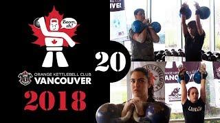 [Flight 20] 2018 OKCI Vancouver Open Kettlebell Sport Competition