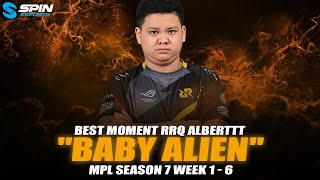 RRQ ALBERTT BEST MOMENTS MPL S7 WEEK 1-6 - SANG BAYI ALIEN! | SPIN ESPORTS