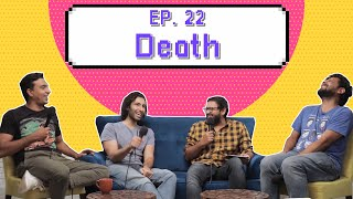 The Internet Said So | Ep. 22 -  Death