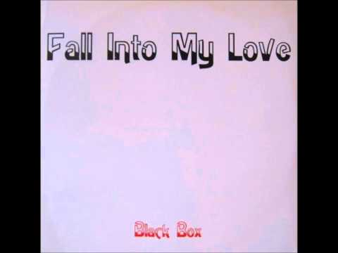 Black Box - Fall Into My Love