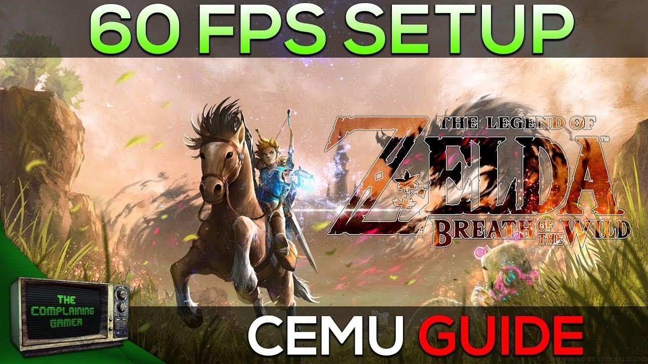 Cemu Breath Of The Wild 60fps Guide