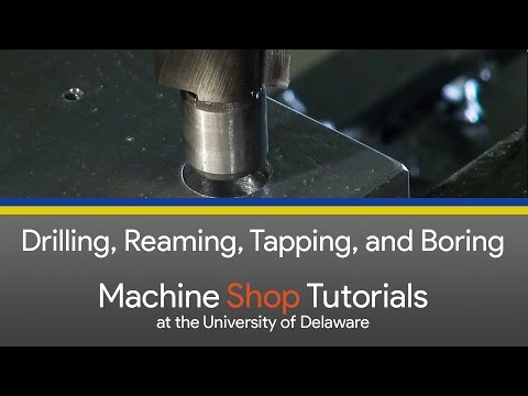 CNC Mill Tutorials - 5 - Drilling, Reaming, Tapping and Boring