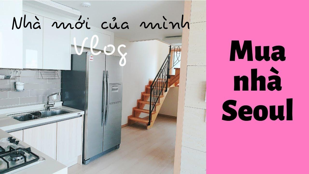 MUA NHÀ Ở HÀN QUỐC SEOUL | THĂM NHÀ CÔ DÂU VIỆT TẠI HÀN QUỐC – ĂN PHỞ BÒ – Seoul House Tour Vlog