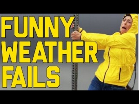Funny and Weird Weather Fails Compilation 2016   Best Nature Fails