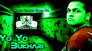 Yo Yo BuKhari-Pakistani Rap Audio Song