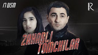 Zaharli tomchilar (o'zbek serial) | Захарли томчилар (узбек сериал) 17-qism