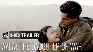 Gambar cover Ayla: The Daughter of War (Ismail Hacioglu)