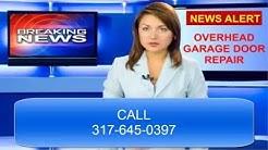 Find Garage Door Opener Repair Help | Fix Garage Door Opener in Indianapolis