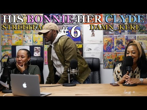 HIS BONNIE - HER CLYDE #6 - FT JENNA -  PERSONAL ISSUES AIRED OUT!! TENSION IN THE AIR