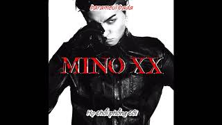 [VIETSUB] 암 (AGREE) - MINO - XX