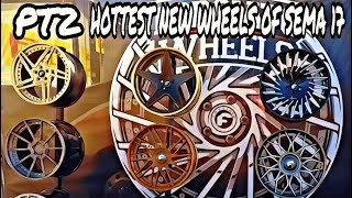 SEMA,17 HOTTEST NEW WHEELS FOR 2018 (EXCLUSIVE FOOTAGE)