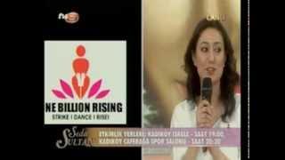 One Billion Rising - Türkiye - 12.Subat.2013 TV8 Yayını - Seda Sayan Program