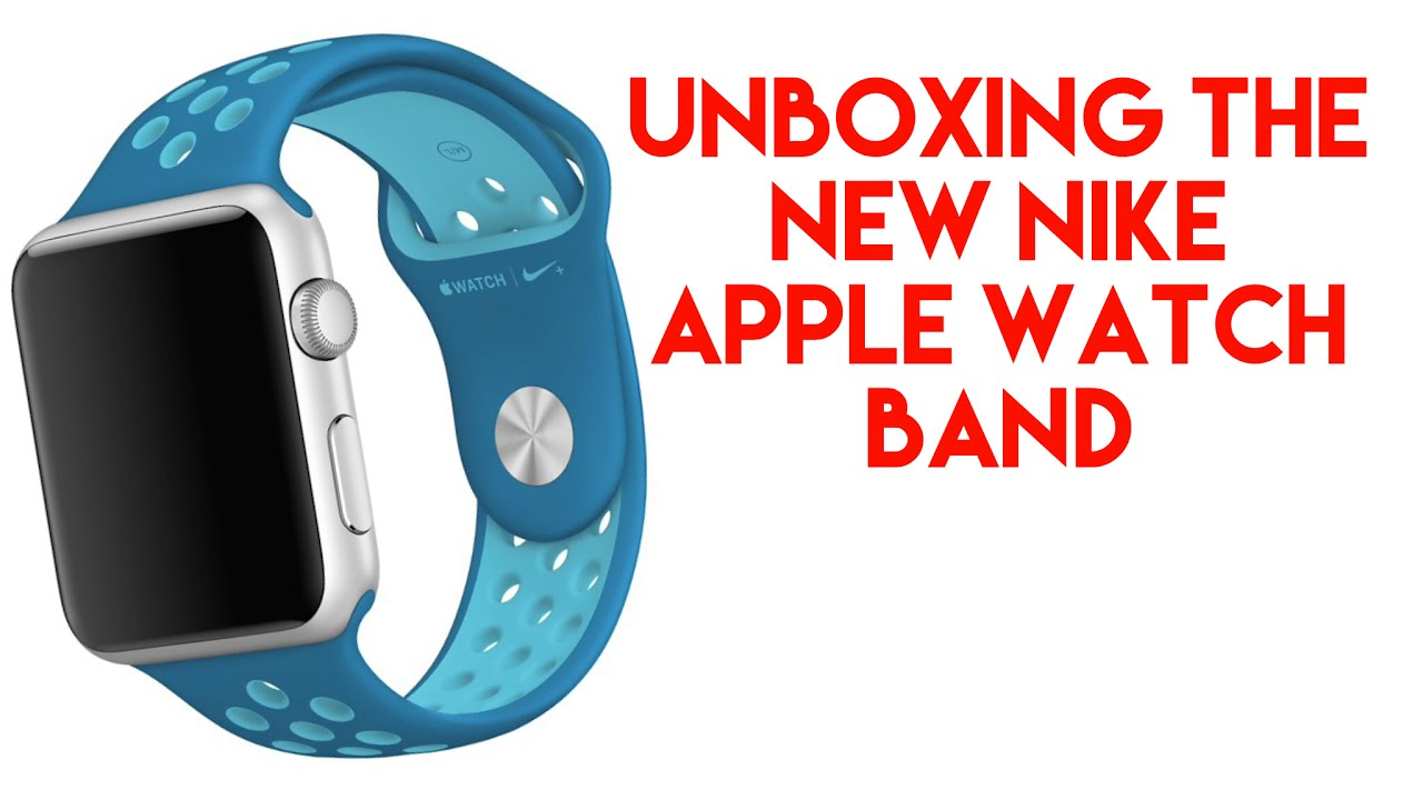 7952dcb392a6f3 Unboxing New Nike Apple Watch Band - YouTube