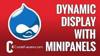 Building a dynamic display block with Minipanels in Drupal 7