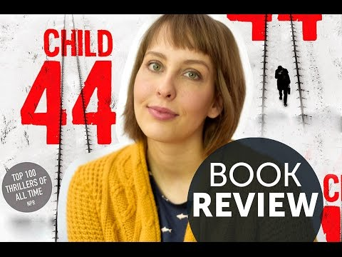 Child 44 - Tom Rob Smith // Book Review