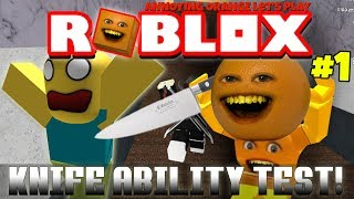 Annoying Orange Plays - ROBLOX: Knife Ability Test