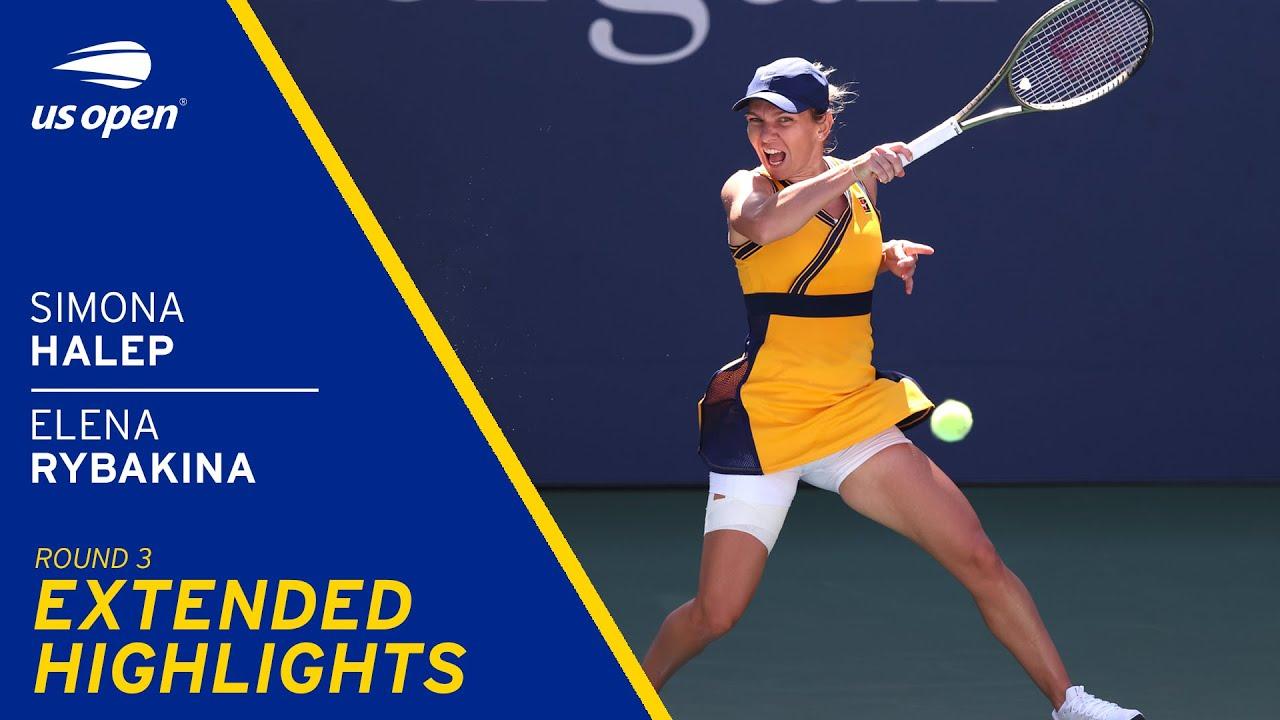 Simona Halep vs Elena Rybakina Extended Highlights | 2021 US Open Round 3